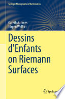 Dessins d Enfants on Riemann Surfaces