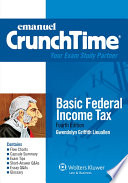 Emanuel CrunchTime for Basic Federal Income Taxation