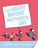 The Night Before Mother s Day