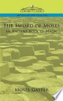 The Sword of Moses  an Ancient Book of Magic