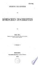 Handbuch der römischen Epigraphik... Delectus inscriptionum romanarum cum monumentis legalibus fere omnibus