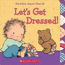 Let S Get Dressed
