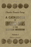 A Catalogue of English Coins in the British Museum