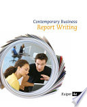 Contemporary Business Report Writing book