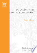 Planning and Controlling Work