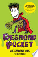 Desmond Pucket Makes Monster Magic