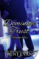 Dominion Trust Series   Vol 1