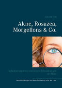 Akne, Rosazea, Morgellons & Co.