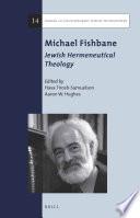 Michael Fishbane  Jewish Hermeneutical Theology