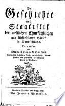 Die Geschichte und Staatistik der weltlichen Churfürstlichen und Altfürstlichen Häuser in Teutschland