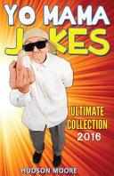 Best Yo Mama Jokes Ultimate Collection book