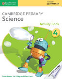 Cambridge Primary Science Stage 4 Activity Book book