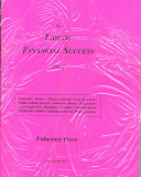 The Law of Financial Success (1907) Powers; Ambition; Desire; Will Power; Auto Suggestion;