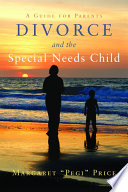 Divorce and the Special Needs Child