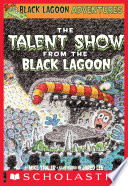 Black Lagoon Adventures  2  The Talent Show from the Black Lagoon