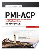 Pmi Acp Project Management Institute Agile Certified Practitioner Exam Study Guide book
