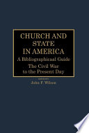 Church and State in America  The Colonial and early national periods