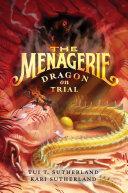 download ebook the menagerie #2: dragon on trial pdf epub