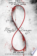 Mortal Danger  Chapters 1 5