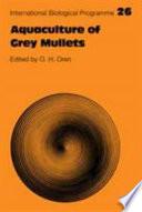 Aquaculture of Grey Mullets