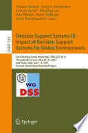 Decision Support Systems III   Impact of Decision Support Systems for Global Environments