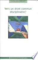 illustration Vers un droit commun disciplinaire?