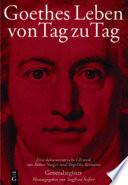 Goethes Leben von Tag zu Tag