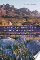 A Natural History of the Sonoran Desert Looking Closely At The Relationships Of Plants