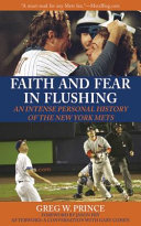 Faith and Fear in Flushing York Baseball Franchise Written By The Creator