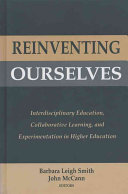 Reinventing Ourselves