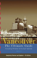 Vancouver  The Ultimate Guide