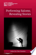 Performing Salome  Revealing Stories