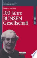 100 Jahre Bunsen-Gesellschaft 1894 – 1994