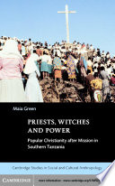 Priests, Witches and Power To Have Widespread Acceptance In Southern Tanzania