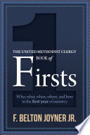 The United Methodist Clergy Book Of Firsts