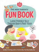 The New Parents  Fun Book