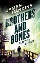 Brothers and Bones   Blutige L  gen