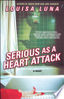 Serious As a Heart Attack Book PDF
