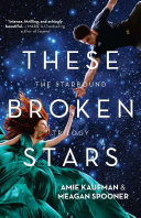 These Broken Stars by Amie Kaufman