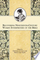 Recovering Nineteenth century Women Interpreters of the Bible