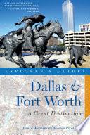 Explorer S Guide Dallas Fort Worth A Great Destination book