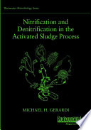 Nitrification and Denitrification in the Activated Sludge Process
