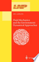 Fluid Mechanics And The Environment Dynamical Approaches