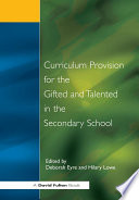 Curriculum Provision for the Gifted and Talented in the Secondary School