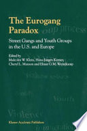 The Eurogang Paradox Reports On The Status Of