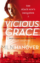 Vicious Grace Life Is Making Sense Even If She Routinely