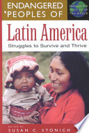 Endangered Peoples of Latin America