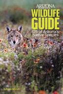 Arizona Highways Wildlife Guide