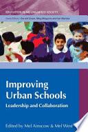 Improving Urban Schools  Leadership And Collaboration