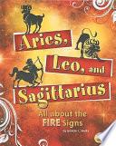 Aries  Leo  and Sagittarius